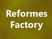 Reformes Factory